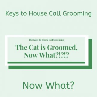 Keys to House Call Grooming: Safety by Deborah Hansen., CFMG, CFCG